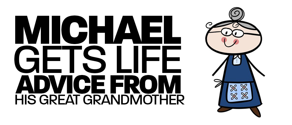Michael Gets Life Advice from His Great Grandmother, Nanny