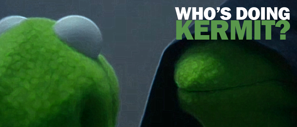 Who's Doing Kermit?