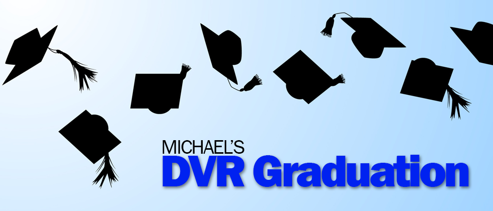 Michael Zavala's DVR Graduation