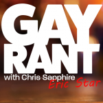 Gay Rant with Eric Star