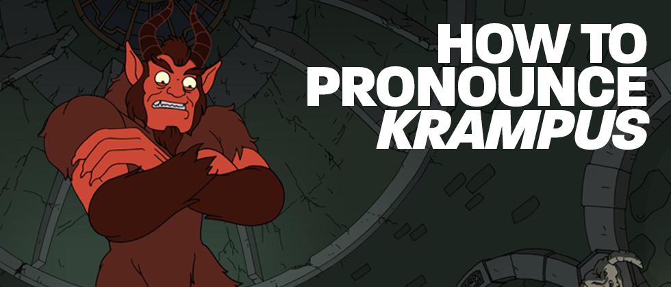How to Pronounce Krampus