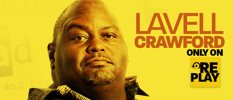 Lavell Crawford on mzReplay